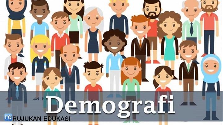 Pengertian Demografi Menurut Para Ahli