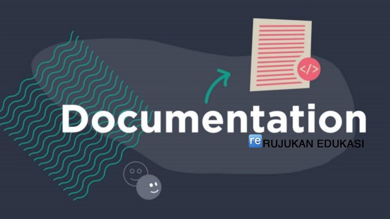 Pengertian Dokumentasi Adalah