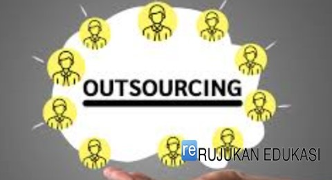 Pengertian Outsourcing
